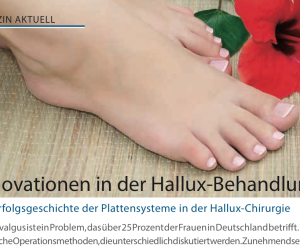Innovation in der Hallux Behandlung